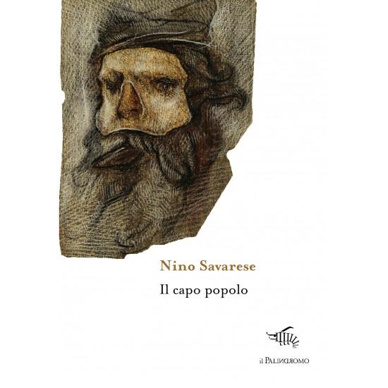 Il Capopopolo di Nino Savarese. Recensione