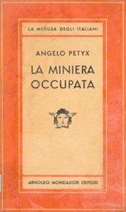 La Miniera Occupata di Angelo Petyx. Recensione