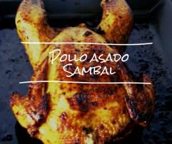 Pollo asado Sambal