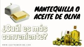 mantequilla o aceite de oliva
