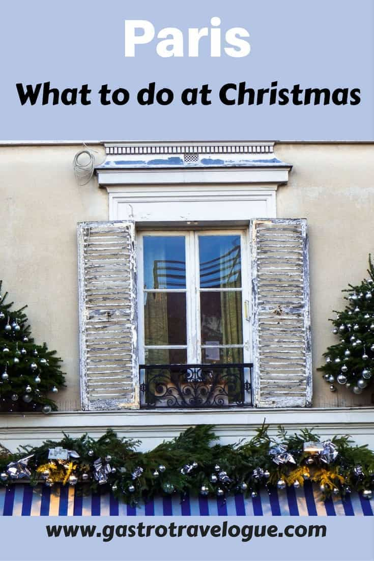 How to spend Christmas in Paris