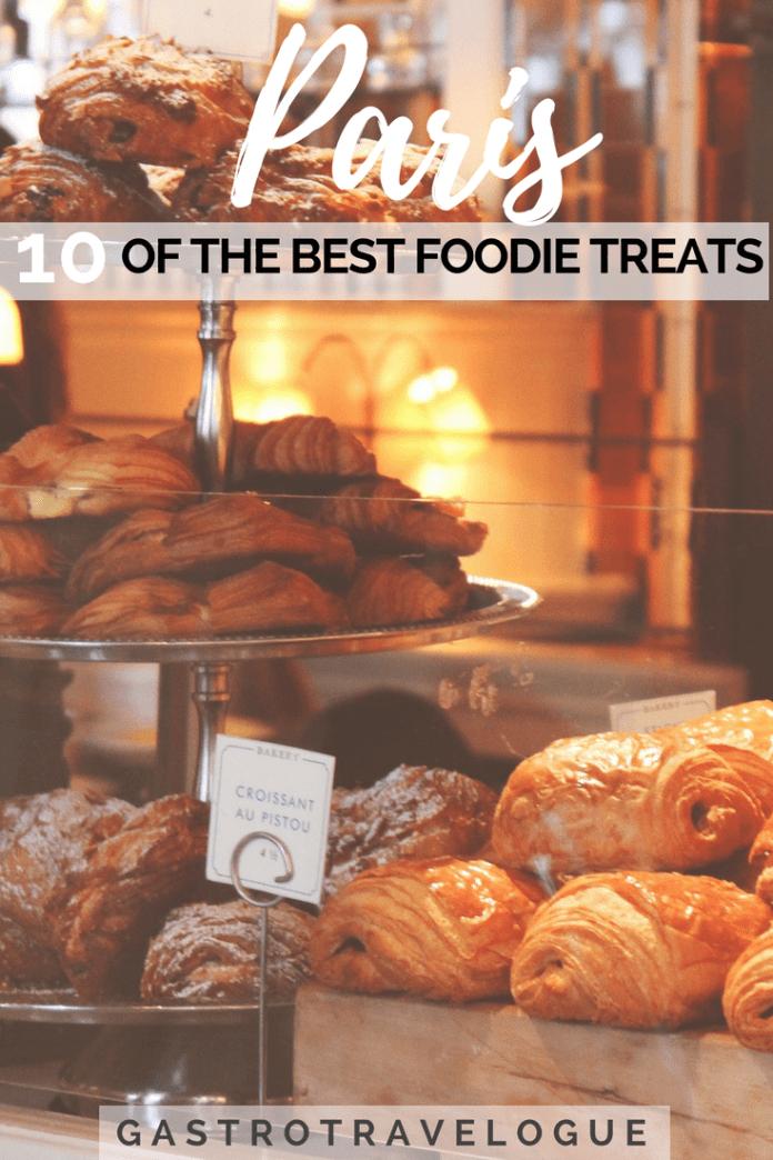 Top 10 Paris Foodie Treats