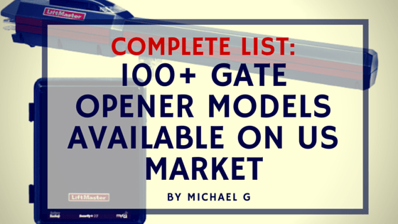 USA Gate Openers – Complete List (100+ models available on US market)