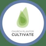 Starting a church | Church planter Cultivate | church planter training|successful church planters