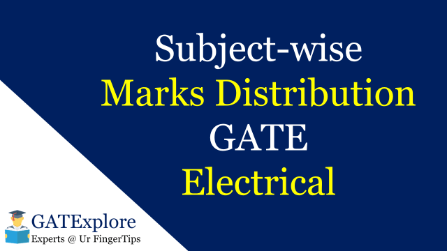 Subject Wise Marks Distribution in GATE Electrical