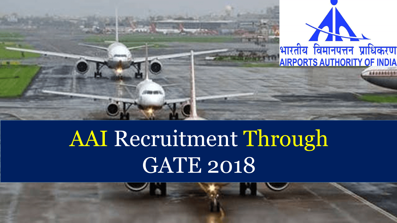AAI Recruitment Through GATE