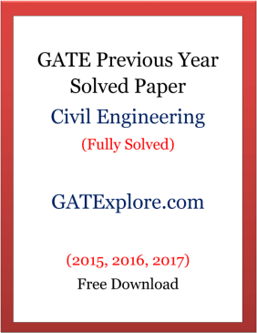 GATE Previous Year Solved Papers Civil