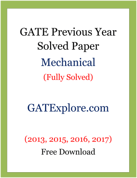 Fully solved] gate previous year solved papers mechanical engineering.