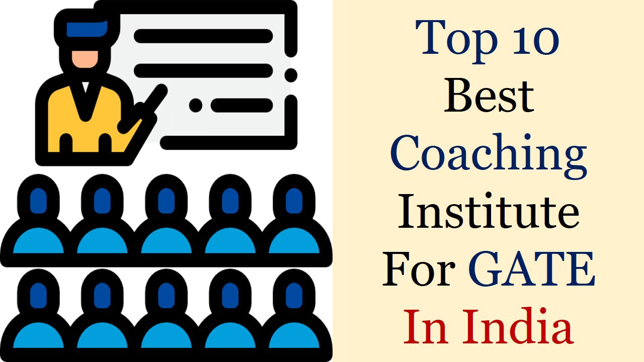 Top 10 Gate Coaching Centres In India Archives Gatexplore