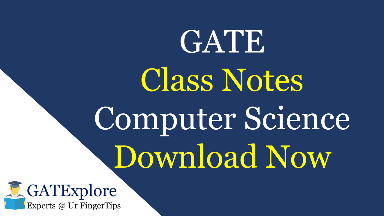 GATE Class Notes Computer