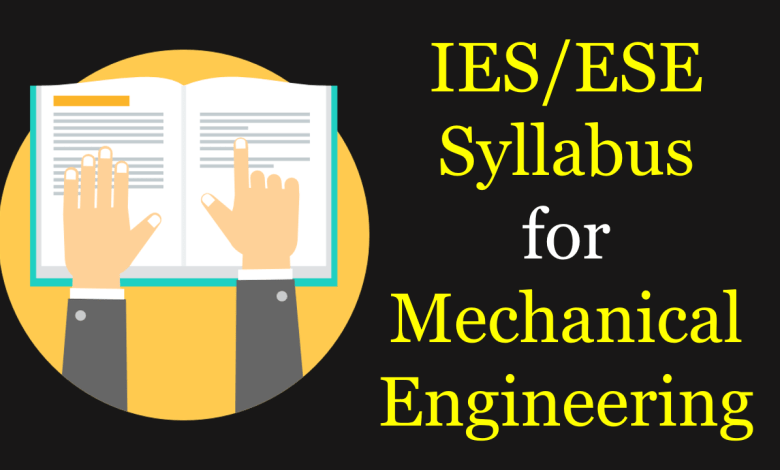 IES 2020 Syllabus for Mechanical Engineering