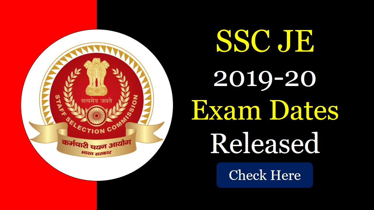 SSC JE 2019 Exam Dates