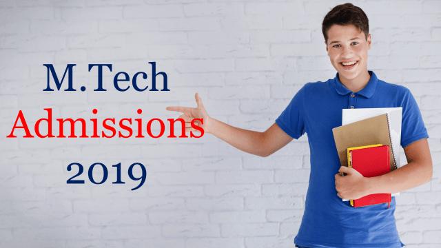 Mtech Admission 2019