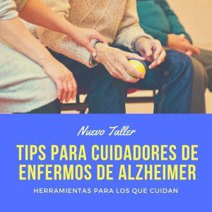 Cuidadores enfermos de Alzheimer