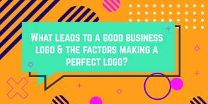 What leads to a good business logo & the factors making a perfect logo gaurav singh graphics graphic designer delhi India