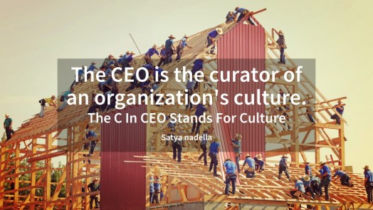 """The CEO is the curator of an organization's culture."""