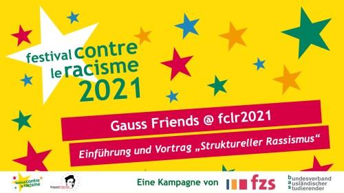 """Gauss Friends @ fclr 2021 - Intro & Presentation """"Structural Racism"""""""