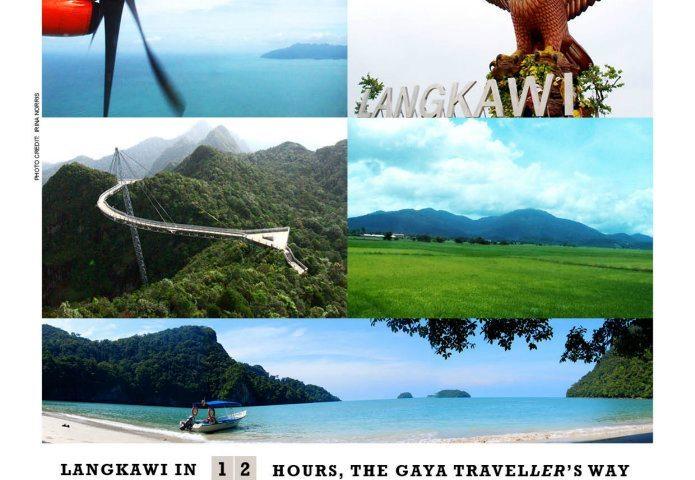?? LANGKAWI in 12 Hours, The Gaya Traveller's Way