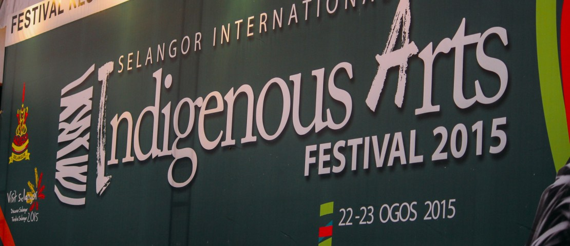 Selangor International Indigenous Arts Festival 2015