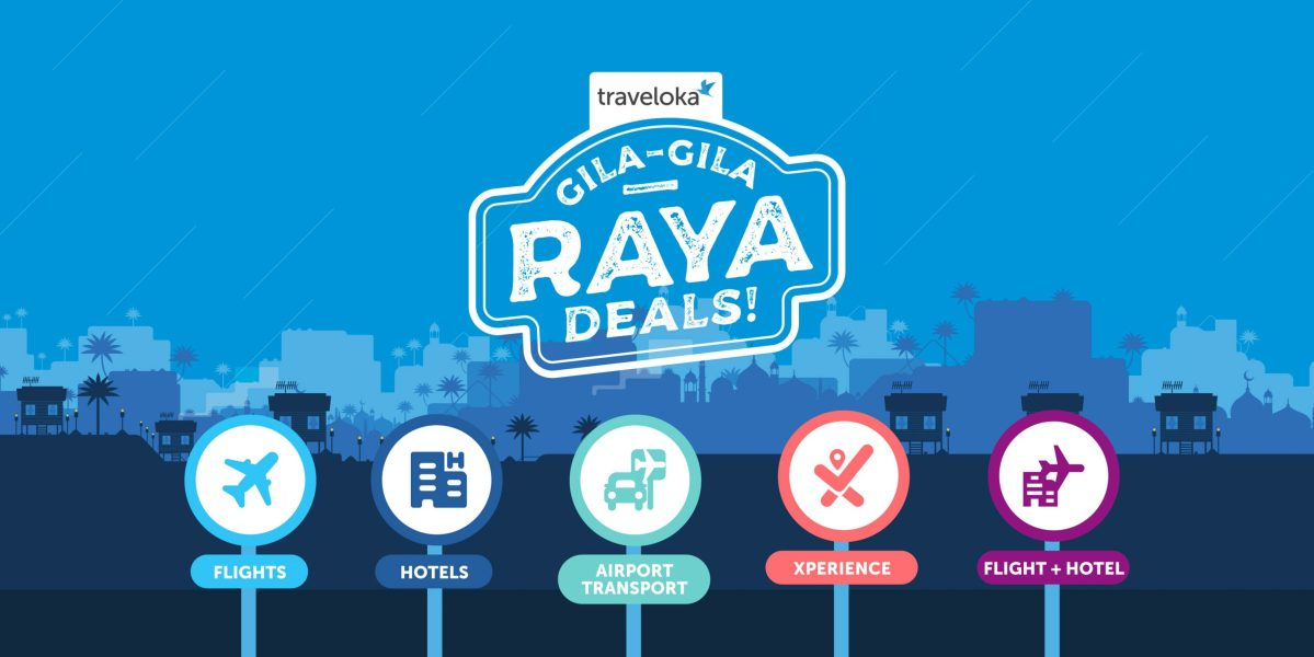 Traveloka Bringing You Affordable Travels this Raya