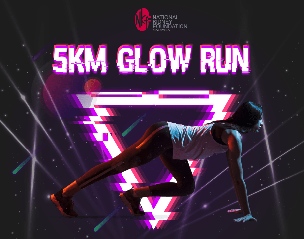 Support Dialysis Patients by Joining NKF Glow Run