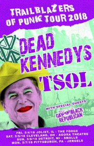 Dead Kennedys, TSOL and GBR at The Forge @ The Forge | Joliet | Illinois | United States
