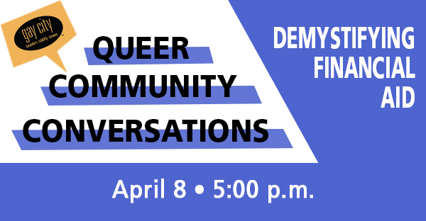 event flyer for Gay City's queer community conversation on April 8, 2021.