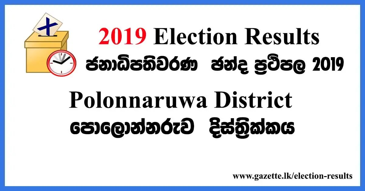 2019-election-results-polonnaruwa-district