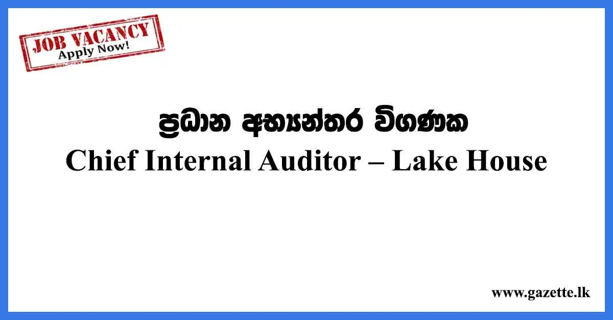 Chief-Internal-Auditor-Lake-House