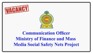 Communication Officer - Ministry of Finance and Mass Media Social Safety Nets Project