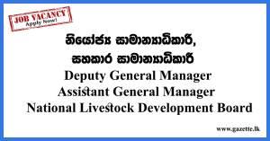Deputy-General-Manager,-Assistant-General-Manager---National-Livestock-Development-Board