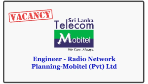 Engineer - Radio Network Planning-Mobitel (Pvt) Ltd