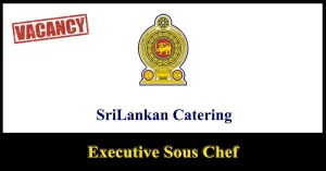 Executive Sous Chef - SriLankan Catering 2018