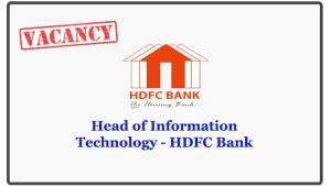 Head of Information Technology - HDFC Bank