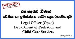 Legal Officer (Open) Department of Probation and Child Care Services