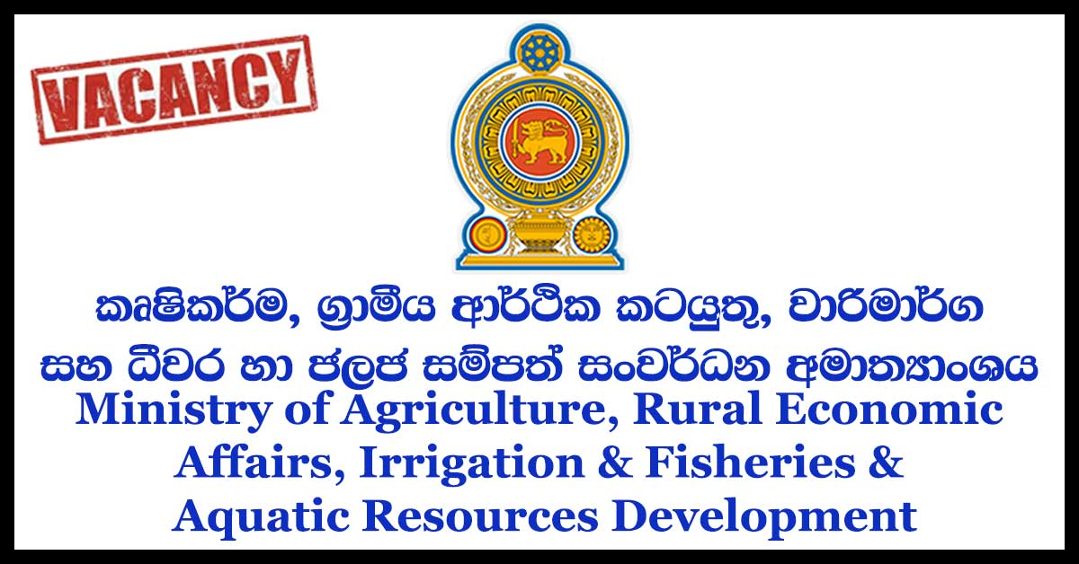 Ministry of Agriculture, Rural Economic Affairs, Irrigation & Fisheries & Aquatic Resources Development