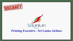 Printing Executive - Sri Lanka Airlines