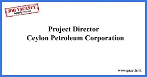 Project-Director---Ceylon-Petroleum-Corporation