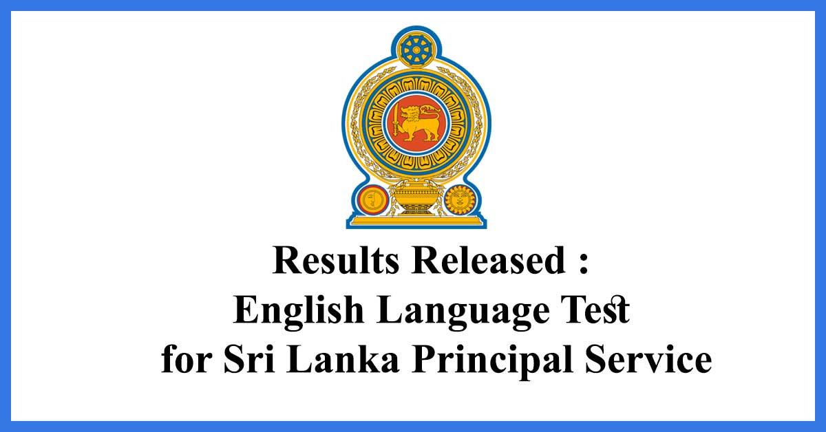 Results Released : English Language Test for Sri Lanka Principal Service