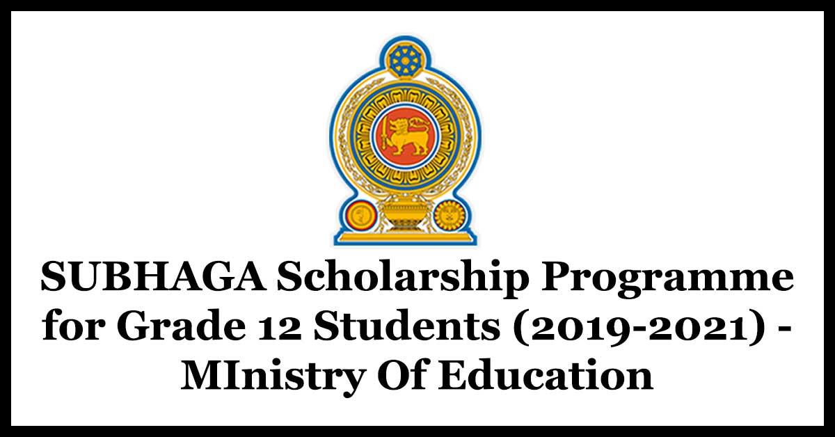 SUBHAGA Scholarship Programme for Grade 12 Students (2019 ...