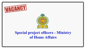 Special project officers - Ministry of Home Affairs