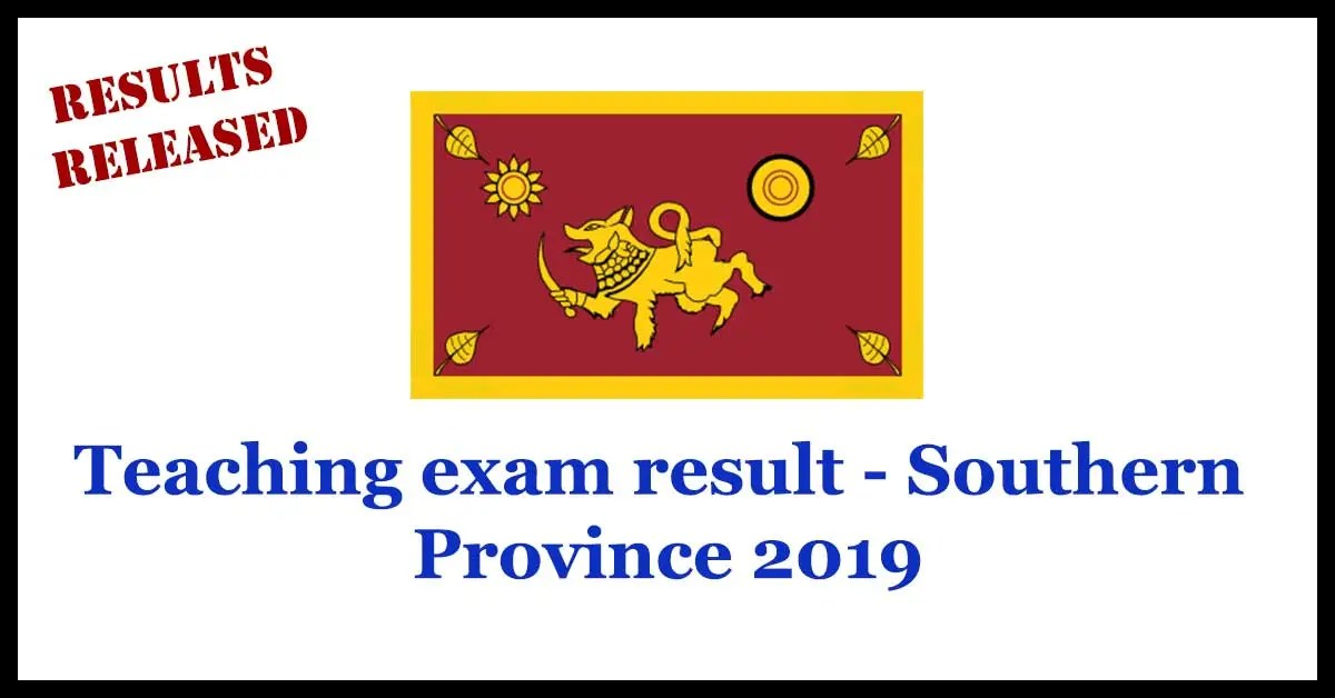 Teaching exam result - Southern Province 2019