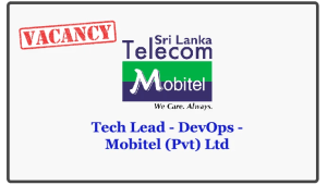 Tech Lead - DevOps - Mobitel (Pvt) Ltd