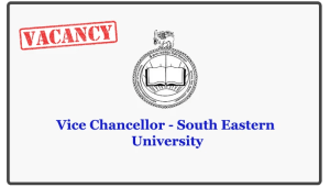 Vice Chancellor - South Eastern University