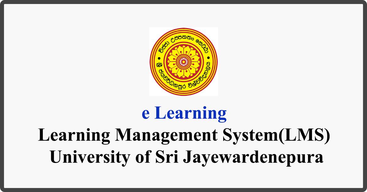 e Learning - Learning Management System(LMS) - University of Sri Jayewardenepura