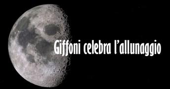 GIFFONI CELEBRA L'ALLUNAGGIO