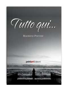 LIBRO TUTTO QUI DI M. PINTORE