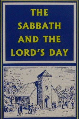 The Lord's Day, Sabbath or Sunday