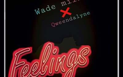 """Wade Mill teams up With Dancehall Diva- Queendalyne in """"Feelings"""""""