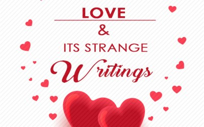 Love and it's strange writings (part 2)